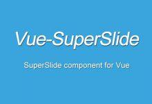 我来推一个Vue组件:Vue-SuperSlide